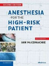 Anesthesia for the HighRisk Patient