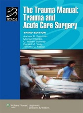 the trauma manual trauma and acute care surgery